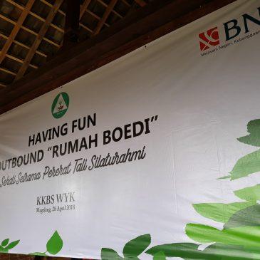 HAVING FUN OUTBOND BNI – RUMAH BUDI BOROBUDUR